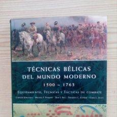 Militaria: TECNICAS BELICAS DEL MUNDO MODERNO 1500-1763 - LIBSA. Lote 178032875