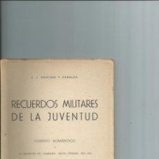 Militaria: 49 CRÓNICAS DE CAMPAÑA: CEUTA TETUÁN 1913-15 - EDICIÓN DE 90 EJEMPLARES - CENSURADO. Lote 178065663