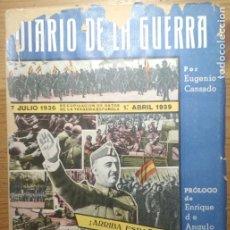 Militaria: DIARIO DE LA GUERRA - RECOPILACIÓN DE DATOS DE LA TRAGEDIA ESPAÑOLA (FRANQUISMO, REPÚBLICA). Lote 178150982