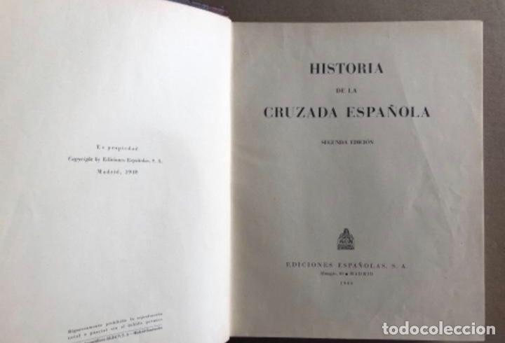 Militaria: HISTORIA DE LA CRUZADA ESPAÑOLA EDICIONES ESPAÑOLAS COMPLETA, ENCUADERNADA EN 6 TOMOS. - Foto 5 - 178317940