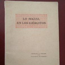 Militaria: LO SOCIAL EN LOS EJERCITOS - COOPERACIÓN A LA FORMACIÓN DE LA VOLUNTAD DE VENCER - 1954 -. Lote 178324013