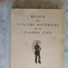 Militaria: REVISTA DE ESTUDIOS HISTORICOS DE LA GUARDIA CIVIL - 1975 -. Lote 178324538