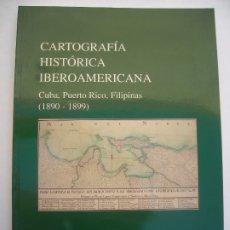 Militaria: CARTOGRAFÍA HISTÓRICA IBEROAMERICANA CUBA PUERTO RICO FILIPINAS 1890 - 1899. Lote 178369790