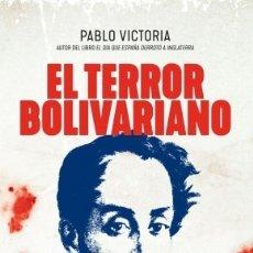 Militaria: EL TERROR BOLIVARIANO. Lote 178630023