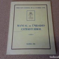 Militaria: MANUAL DE UNIDADES ANTIDISTURBIOS, MADRID 1986.. Lote 178656006