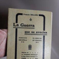 Militaria: LA GUERRA QUE SE AVECINA -FRANCIS DELAISI 1911--EL LIBRO DE UN VIDENTE -VERSION ESPAÑOLA. Lote 178659370