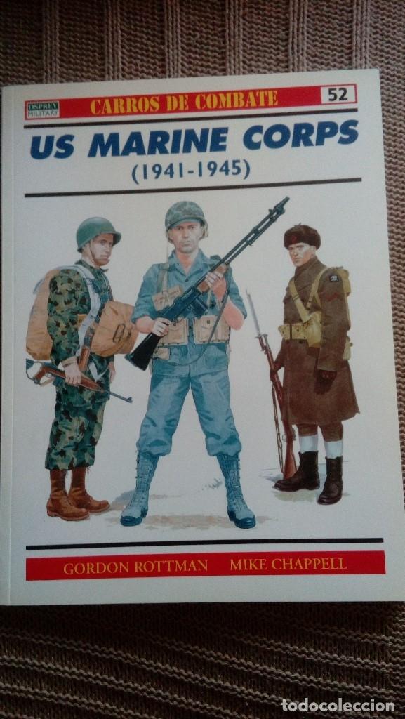 US MARINE CORPS 1941-1945 - GORDON ROTTMAN; MIKE CHAPPELL - RBA / OSPREY MILITARY (Militar - Libros y Literatura Militar)