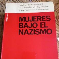 Militaria: MUJERES BAJO EL NAZISMO.1966. Lote 178681513