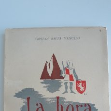 Militaria: LA HORA DE GIBRALTAR. CAPITAN BAEZA MANCEBO, 1942. W. Lote 178689068