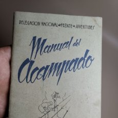 Militaria: MANUAL DEL ACAMPADO, FRENTE DE JUVENTUDES, MADRID, AÑO 1942. 63 PAG.. Lote 178821385