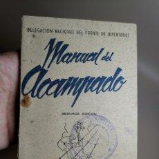 Militaria: MANUAL DEL ACAMPADO, FRENTE DE JUVENTUDES, MADRID, AÑO 1943. 104 PAG.. Lote 178821436