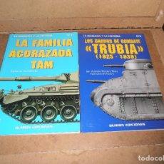 Militaria: 2 LIBROS LA MAQUINA Y LA HISTORIA: LOS CARROS DE COMBATE TRUBIA - LA FAMILIA ACORAZADA TAM. Lote 178890726
