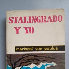 Militaria: VON PAULUS: STALINGRADO Y YO. Lote 178925442