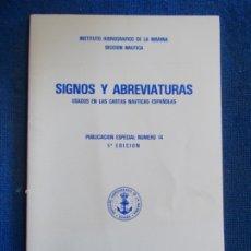Militaria: SIGNOS Y ABREVIATURAS USADOS EN LAS CARTAS NAUTICAS ESPAÑOLAS. Lote 178940118