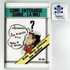 Militaria: COMO ENTERARSE SOBRE ...LA MILI / CRISDE / MINISTERIO DE DEFENSA / 1983. Lote 178998668