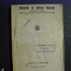 Militaria: 1938 REGLAMENTO TACTICO DE LAS TROPAS DE INGENIEROS TEXTO Y LAMINAS ( PRIMERA PARTE). Lote 178998705