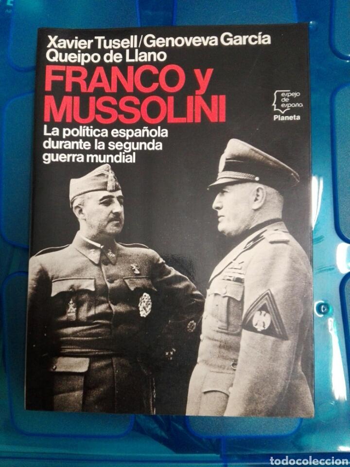 FRANCO Y MUSSOLINI (Militar - Libros y Literatura Militar)