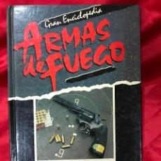 Militaria: LIBRO ARMAS DE FUEGO - ARMAS COMO DEPORTE GRAN ENCICLOPEDIA MUY ILUSTRADO PISTOLAS TIRO CARABINA. Lote 179190651