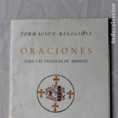 Militaria: LIBRO ORACIONES PARA ESCUELA DE MANDOS, SECCION FEMENINA FALANGE DE LAS JONS. Lote 179236332