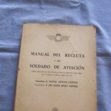Militaria: MANUAL DEL RECLUTA Y DEL SOLDADO DE AVIACIÓN 1955 . Lote 179395536