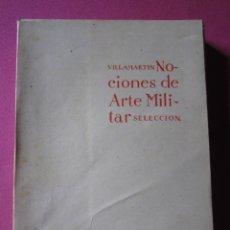 Militaria: NOCIONES DE ARTE MILITAR VILLAMARTIN EDICIONES EJERCITO.. Lote 179532493