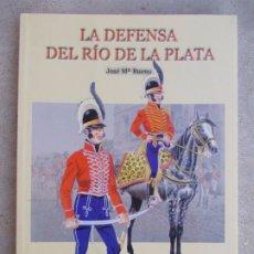 Militaria: LA DEFENSA DEL RÍO DE LA PLATA JOSÉ MARÍA BUENO. Lote 179634072