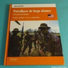 Militaria: PATRULLEROS DE LARGO ALCANCE DE LA GUERRA DE VIETNAM. GORDON L. ROTTMAN. FUERZAS DE ÉLITE. Lote 179715422