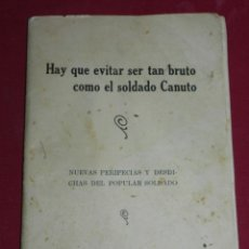 Militaria: SOLDADO POPULAR - HAY QUE EVITAR SER TAN BRUTO COMO EL SOLDADO CANUTO, LA VOZ DEL COMBATIENTE. Lote 180015653