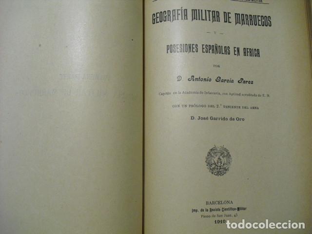 1910 GEOGRAFIA MILITAR DE MARRUECOS Y POSESIONES ESPAÑOLAS EN AFRICA CAP. GARCIA PEREZ (Militar - Libros y Literatura Militar)