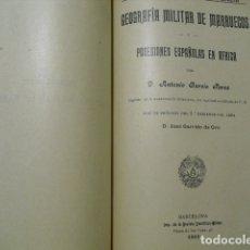 Militaria: 1910 GEOGRAFIA MILITAR DE MARRUECOS Y POSESIONES ESPAÑOLAS EN AFRICA CAP. GARCIA PEREZ. Lote 180032578