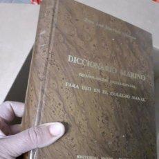 Militaria: DICCIONARIO MARINO ESPAÑOL-INGLÉS // EDITORIAL NAVAL. Lote 180091923
