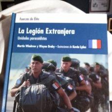 Militaria: LA LEGIÓN EXTRANJERA UNIDADES PARACAIDISTAS FUERZAS DE ÉLITE OSPREY. Lote 180203653