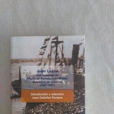 Militaria: JUAN LUQUE. CORRESPONSAL EN LA GUERRA DE MARRUECOS. Lote 180249696