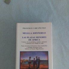 Militaria: MELILLA RIFEÑERIAS. FRANCISCO CARCAÑO. Lote 180249831