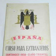 Militaria: ESPAÑA, CURSO PARA EXTRANJEROS, SANTANDER 1938, II AÑO TRIUNFAL, SOCIEDAD MENÉNDEZ Y PELAYO. CURSO D. Lote 180443981