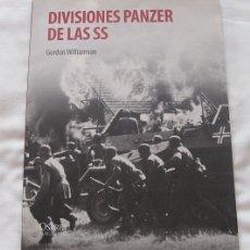 Militaria: DIVISIONES PANZER DE LAS SS GORDON WILLIAMSON. Lote 180479572