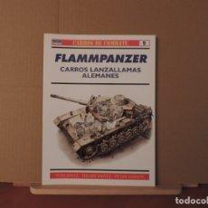 Militaria: LIBROS - OSPREY RBA CARROS DE COMBATE Nº9 - FLAMMPANZER CARROS LANZALLAMAS ALEMANES. Lote 180850807