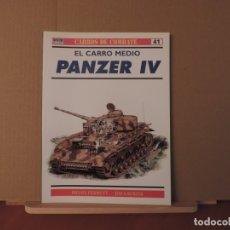 Militaria: LIBROS - OSPREY RBA CARROS DE COMBATE Nº41 - EL CARRO MEDIO PANZER IV. Lote 180851086
