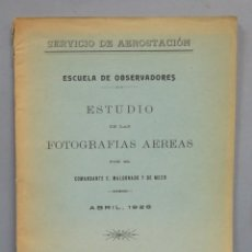 Militaria: 1926.- ESTUDIO DE LAS FOTOGRAFIAS AEREAS. MALDONADO Y DE MEER. Lote 181082722
