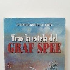Militaria: TRAS LA ESTELA DEL GRAF SPEE. Lote 181182030