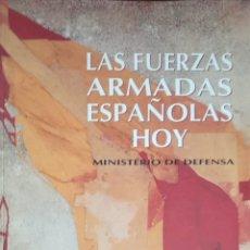 Militaria: FUERZAS ARMADAS ESPAÑOLAS HOY. Lote 181624843