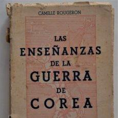 Militaria: LAS ENSEÑANZAS DE LA GUERRA DE COREA - CAMILLE ROUGERON - REGIMIENTO CAZADORES LUSITANIA. Lote 182007760