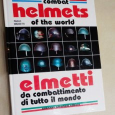 Militaria: COMBAT HELMETS OF THE WORLD, ELMETTI. Lote 182173391
