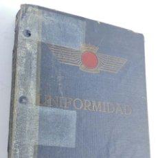 Militaria: REGLAMENTO DE UNIFORMIDAD EJÉRCITO DEL AIRE 1946. AVIACIÓN. MEDIDAS 28 CM X 21 CMS. TIENE 67 PÁGINAS. Lote 182581840