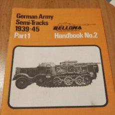 Militaria: GERMAN ARMY SEMI - TRACKS 1939-45. Lote 182816940