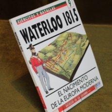 Militaria: WATERLOO 1815,EL NACIMIENTO DE LA EUROPA MODERNA,GEOFFREY WOOTTEN,OSPREY MILITARY.. Lote 182964948