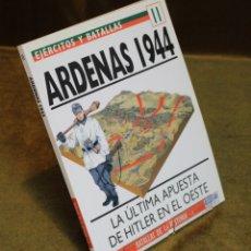 Militaria: ARDENAS 1944,JAMES R. ARNOLD,OSPREY MILITARY,1994.. Lote 182967781