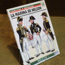 Militaria: LA MARINA DE NELSON,PHILIP HAYTHORNTHWAITE,OSPREY MILITARY,1994.. Lote 182968561