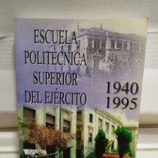 Militaria: ESCUELA POLITECNICA DEL EJERCITO 1940- 1995. Lote 183437497