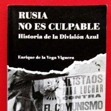 Militaria: DIVISIÓN AZUL. RUSIA NO ES CULPABLE. HISTORIA DE LA DIVISIÓN AZUL. AÑO: 1999. BUEN ESTADO.. Lote 183454550